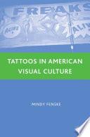 Tattoos In American Visual Culture Book PDF
