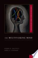 The Multitasking Mind Book