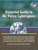 Essential Guide to Air Force Cyberspace Book