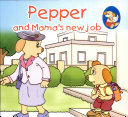 Pepper And Mama S New Job