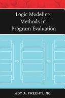 Logic Modeling Methods in Program Evaluation