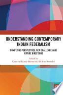 Understanding Contemporary Indian Federalism