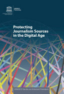 Protecting journalism sources in the digital age