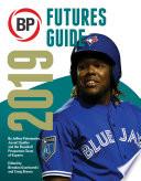 Baseball Prospectus Futures Guide 2019