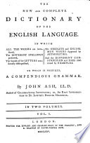 The New And Complete Dictionary Of The English Language
