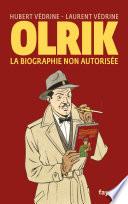 Olrik, la biographie non autorisée