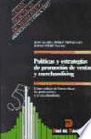 Políticas y estrategias de promoción de ventas y merchandising
