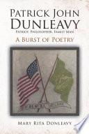 Free Patrick John Dunleavy: Patriot, Philosopher, Family Man Read Online