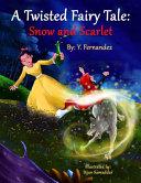 A Twisted Fairy Tale