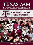 Texas Aamp;M Football Flashback