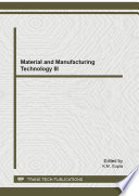 Material And Manufacturing Technology III