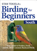 Stan Tekiela   s Birding for Beginners  South