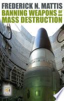 Banning Weapons Of Mass Destruction