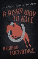Pdf A Risky Way to Kill