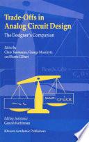 Trade Offs in Analog Circuit Design Book