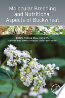Molecular Breeding and Nutritional Aspects of Buckwheat