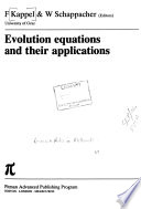 Evolution Equations and Their Applications