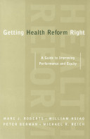 Getting Health Reform Right A Guide To Improving Performance And Equity