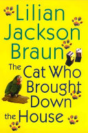 The Cat who Brought Down the House Book