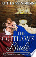 The Outlaw s Bride