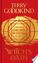 Witch's oath : a children of D'Hara novella, episode 4