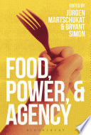 Food Power And Agency