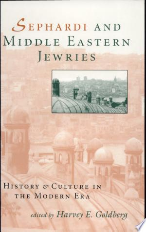 Download Sephardi and Middle Eastern Jewries Free Books - Books
