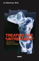 "Treating the ""untreatable"""