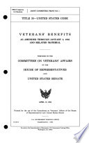 Veterans  Benefits as Amended Through January 3  1985 and Related Material