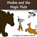 Mosbas and the Magic Flute