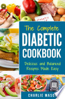 Diabetic Cookbook  Healthy Meal Plans For Type 1   Type 2 Diabetes Cookbook Easy Healthy Recipes Diet With Fast Weight Loss  Diabetes Diet Book Plan Meal Book PDF