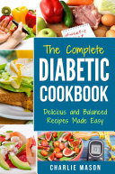 Diabetic Cookbook  Healthy Meal Plans For Type 1   Type 2 Diabetes Cookbook Easy Healthy Recipes Diet With Fast Weight Loss  Diabetes Diet Book Plan Meal