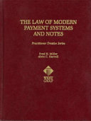 The law of modern payment systems and notes