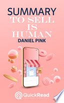To Sell is Human by Daniel Pink (Summary)