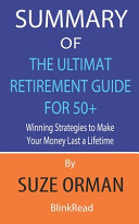 Summary of The Ultimate Retirement Guide for 50