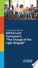 A Study Guide to Alfred Lord Tennyson s The Charge of the Light Brigade