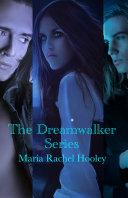 The Dreamwalker Series Book