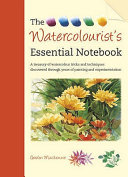The Watercolourist s Essential Notebook Book