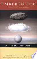 """""""Travels in Hyperreality"""" by Umberto Eco, William Weaver"""