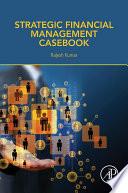 Strategic Financial Management Casebook Book