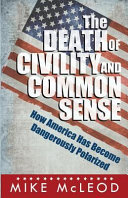 The Death of Civility and Common Sense