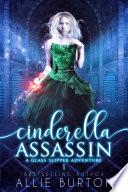 Cinderella Assassin