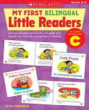 My First Bilingual Little Readers: Level C: Grades K-2
