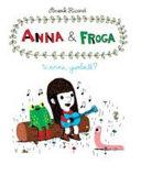 Anna and Froga: Wanna Gumball?