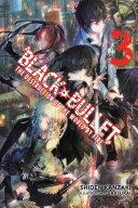 Black Bullet  Vol  3  light novel