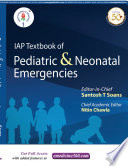 """IAP Textbook of Pediatric & Neonatal Emergencies"" by Santosh T Soans FIAP, Nitin Chawla MBBS DNB FACEE PGCPHM"