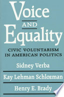 Voice and Equality, Civic Voluntarism in American Politics by Sidney Verba,Kay Lehman Schlozman,Henry E. Brady PDF
