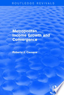 Metropolitan Income Growth and Convergence