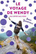 Le Voyage de Wendy ou l'effet sac à dos ebook