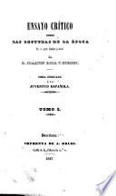 Ensayo crítico sobre las lecturas de la época, en la parte filosòfica y social